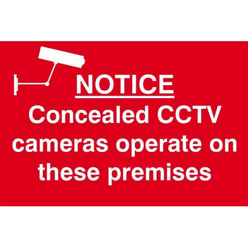 Self adhesive semi-rigid PVC Notice Concealed CCTV Cameras Operate In This Area Sign (300 x 200mm).