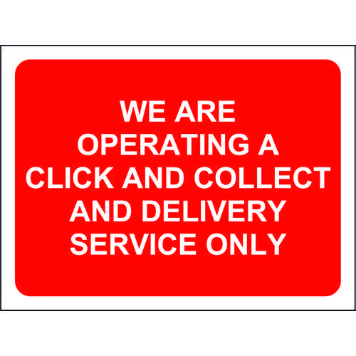 Red Social Distancing Temporary Sign (600 x 450mm) We Are Operating A Click And Collect And Delive