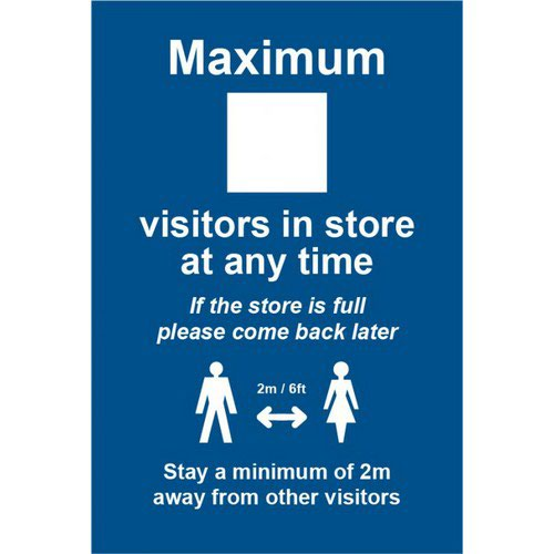 Social Distancing Rigid PVC Sign Maximum Visitors In Store (200mm x 300mm)