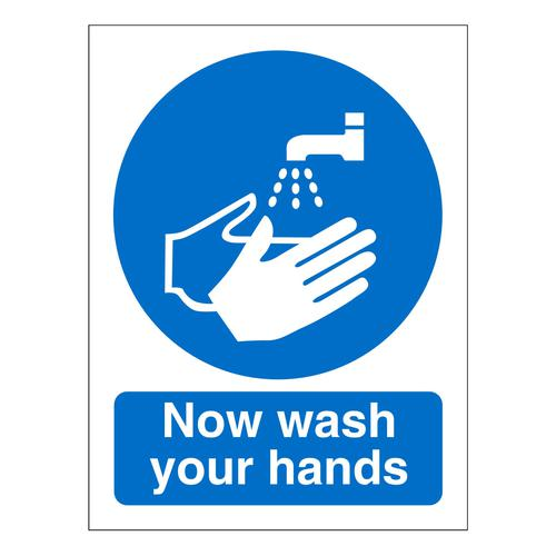 Now Wash Your Hands Sign 150x200mm Self Adhesive Vinyl