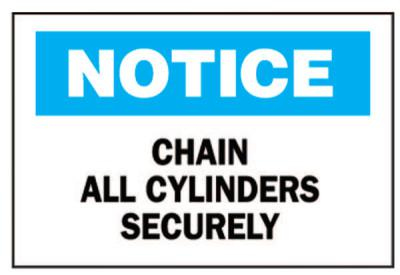 BRADY Chemical & Hazardous Material Signs, Chain All Cylinders Securely, Plstc,Wht/Be
