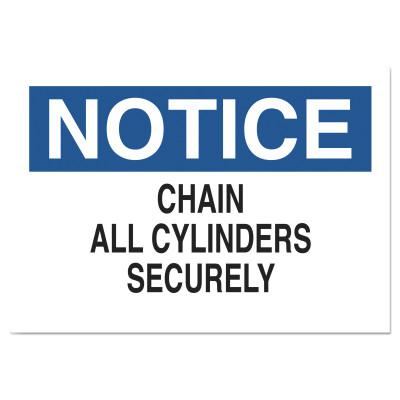 BRADY Chemical and Hazardous Material Signs, Notice/Chain All Cylinders Securely