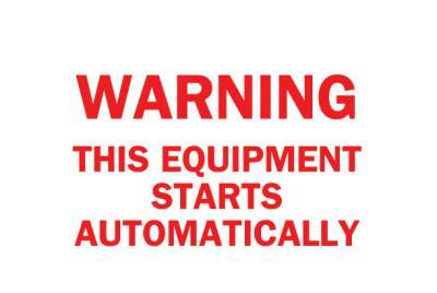 BRADY Machine & Operational Signs, Warning/Equipment Starts Automatically, White/Red