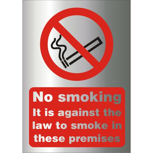BrushedAlu Sign 1.5mm S/A Against The Law To Smoke Premises Ref BASB003150x200 *Up to 10 Day Leadtime*