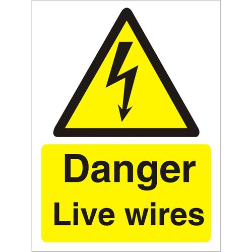 Warning Sign 300x400 1mm Plastic Danger - Live wires Ref W0257SRP-300x400 *Up to 10 Day Leadtime*