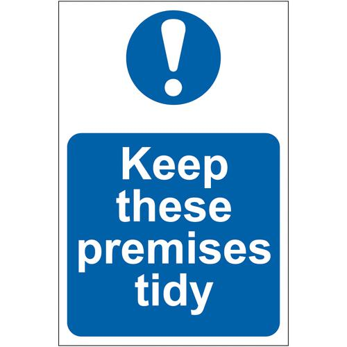 Self adhesive semi-rigid PVC Keep These Premises Tidy sign (200 x 300mm). Easy to fix; peel off the backing and apply to a clean and dry surface.
