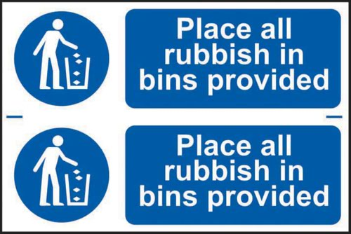 'Place All Rubbish In Bins Provided' Sign; Self-Adhesive Semi-Rigid PVC (300mm x 100mm) 2 Per Sheet