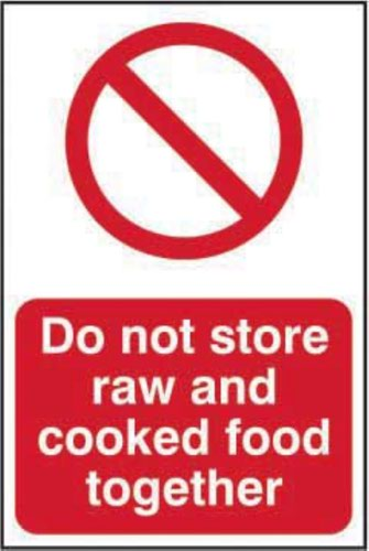 'Do Not Store Raw And Cooked Foods Together' Sign; Self-Adhesive Semi-Rigid PVC (200mm x 300mm)