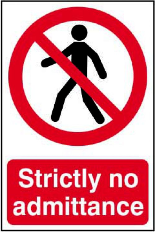 Self adhesive semi-rigid PVC Strictly No Admittance Sign (200 x 300mm). Easy to fix; simply peel off the backing and apply to a clean dry surface.