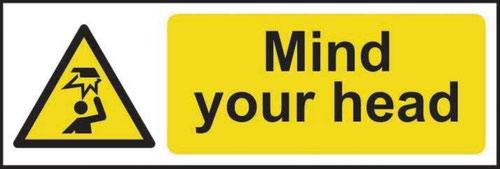 Mind Your Head' Sign; Rigid 1mm PVC Board (300mm x 100mm)