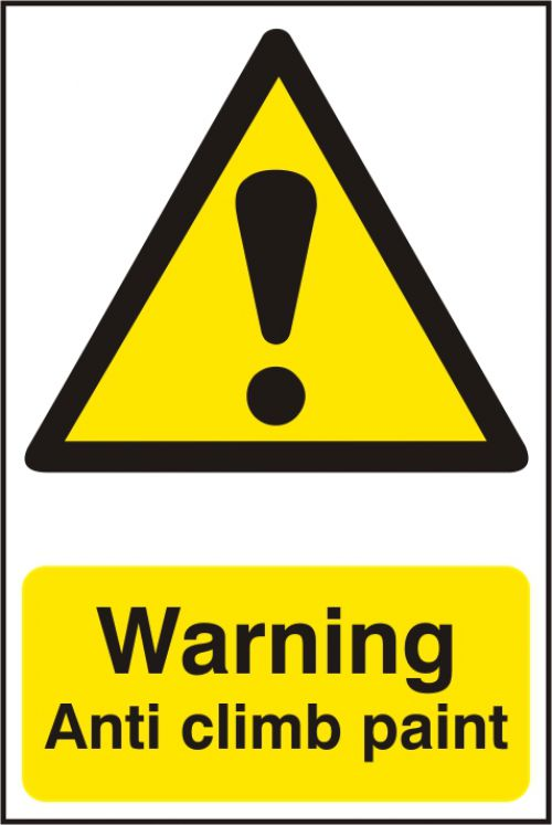 Self adhesive semi-rigid PVC Warning Anti Climb Paint Sign (200 x 300mm). Easy to fix; peel off the backing and apply.