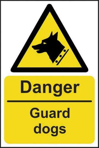 Danger Guard Dogs' Sign; Self-Adhesive Vinyl (400mm x 600mm)