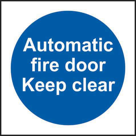 Automatic Fire Door Keep Clear sign (200 x 300mm). Manufactured from strong rigid PVC and is non-adhesive; 0.8mm thick.
