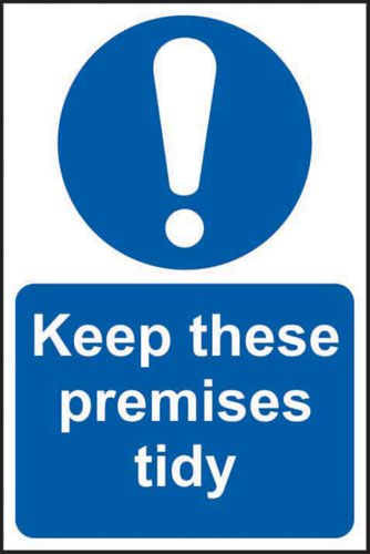 Keep These Premises Tidy' Sign; Non Adhesive Rigid PVC (400mm x 600mm)
