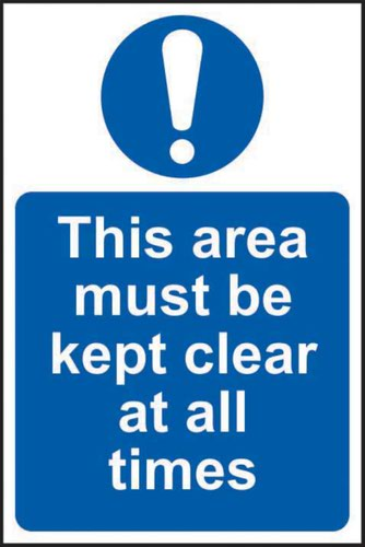 This Area Must Be Kept Clear At All Times' Sign; Non Adhesive Rigid PVC (200mm x 300mm)