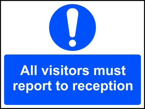 All Visitors Must Report To Reception sign (600 x 450mm). Manufactured from strong rigid PVC and is non-adhesive, 0.8mm thick.