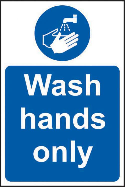 Wash Hands Only Sign (200 x 300mm). Manufactured from strong rigid PVC and is non-adhesive, 0.8mm thick.