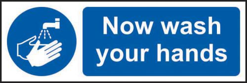 Now Wash Your Hands Sign (600 x 200mm). Manufactured from strong rigid PVC and is non-adhesive; 0.8mm thick.