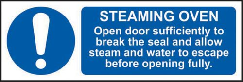 Steaming Oven Open Door Sufficiently To Break The Seal' Sign; Non Adhesive Rigid PVC (300mm x 100mm)