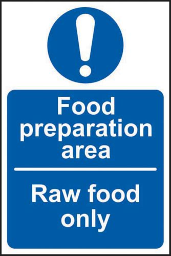Food Preparation Area Raw Food Only' Sign; Self-Adhesive Vinyl (100mm x 150mm)