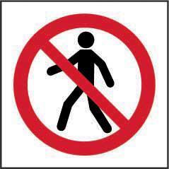 Prohibition Self-Adhesive Vinyl Sign (200 x 200mm) - No Thoroughfare Symbol