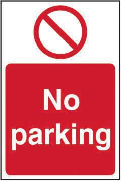 No Parking sign (200 x 300mm). Manufactured from strong rigid PVC and is non-adhesive; 0.8mm thick.