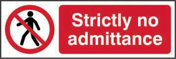 Prohibition Self-Adhesive Vinyl Sign (300 x 100mm) - Strictly No Admittance