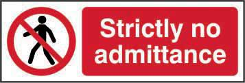 Prohibition Self-Adhesive Vinyl Sign (600 x 200mm) - Strictly No Admittance