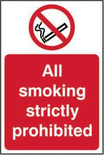 All Smoking Strictly Prohibited' Sign; Self-Adhesive Vinyl (400mm x 600mm)