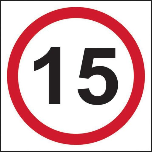 15mph Speed Limit' Sign; Non Adhesive Rigid 1mm PVC Board (400mm x 400mm)