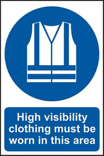 High Visibility Clothing Must Be Worn In This Area' Sign; Non Adhesive Rigid PVC (200mm x 300mm)
