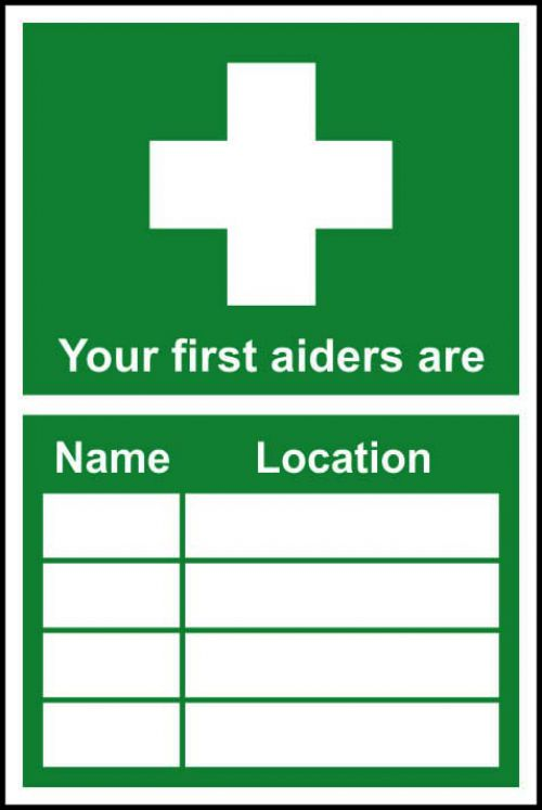 Your First Aiders Are sign (300 x 200mm). Manufactured from strong rigid PVC and is non-adhesive; 0.8mm thick.