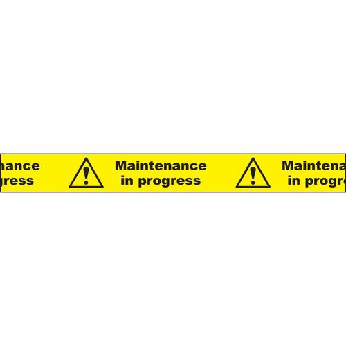 "Non adhesive barrier tape printed ""Maintenance In Progress"" in black text on yellow tape; 75mm x 250m"