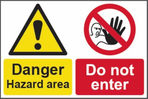 Danger Hazard Area Do Not Enter' Sign; Non Adhesive 1mm Rigid PVC (450 x 300mm)