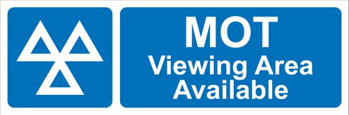 MOT Viewing Area Available' Sign; Rigid PVC Board (600mm x 200mm)