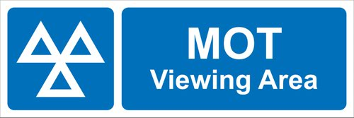 MOT Viewing Area' Sign; Rigid PVC Board (600mm x 200mm)