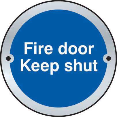 Fire Door Keep Shut Door Disc Sign made from stainless steel effect laminate (SSS) (75mm diameter). Complete with screws.