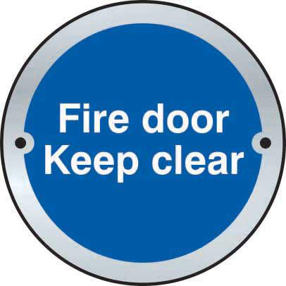 Fire Door Keep Clear Door Disc Sign made from stainless steel effect laminate (SSS) (75mm diameter). Complete with screws.