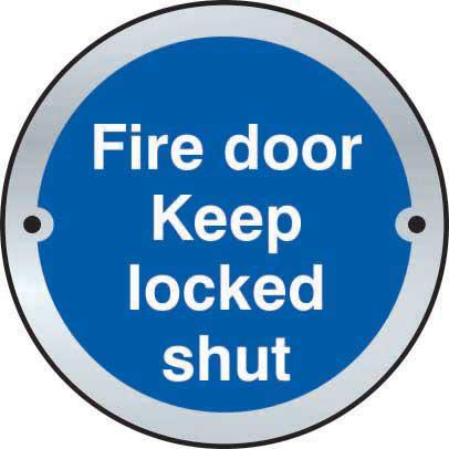 Fire Door Keep Locked Shut Door Disc Sign made from stainless steel effect laminate (SSS) (75mm diameter). Complete with screws.