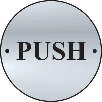Push Door Sign made from stainless steel effect laminate (SSS) (75mm diameter). Complete with screws.
