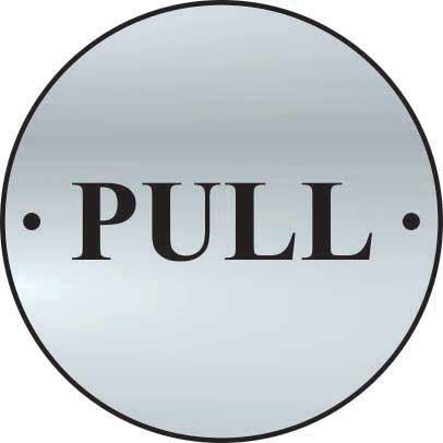 Pull Door Sign made from 1.5mm thick satin anodised aluminium (SAA) (75mm diameter). Complete with screws.