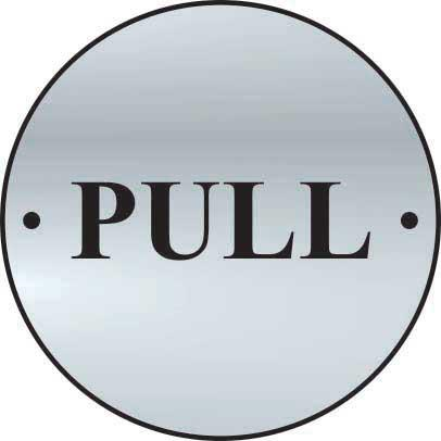 Pull Door Sign made from stainless steel effect laminate (SSS) (75mm diameter). Complete with screws.