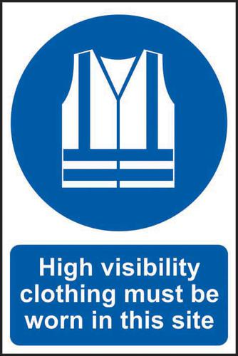 Self ad. semi-rigid PVC High Visibility Clothing Must Be Worn In This Site sign (400 x 600mm). Easy to fix; peel off the backing and apply