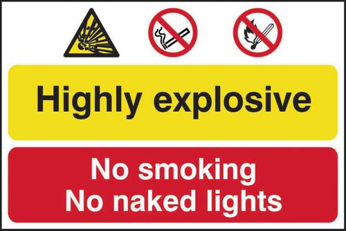 Highly Explosive No smoking Or Naked Lights' Sign; Self-Adhesive Semi-Rigid PVC (600mm x 400mm)