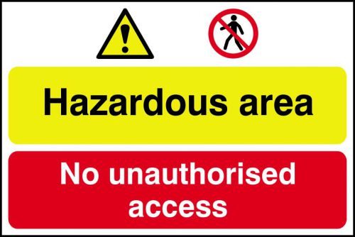 Self adhesive semi-rigid PVC Hazardous Area/No Unauthorised Access Sign (600 x 400mm). Easy to fix; peel off the backing and apply.