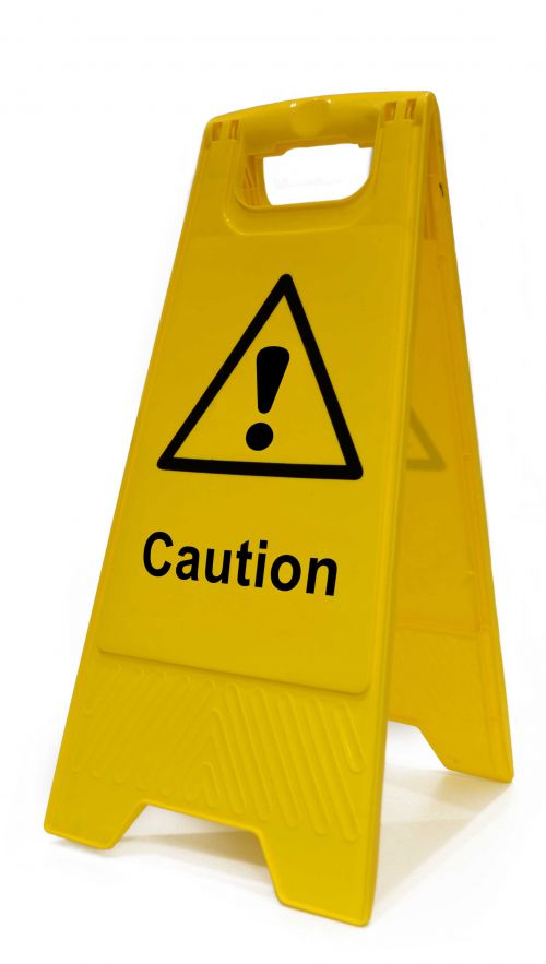 Caution! - Heavy Duty A Board made from polypropylene and are printed on both sides. Size 620 x 300 x 450mm