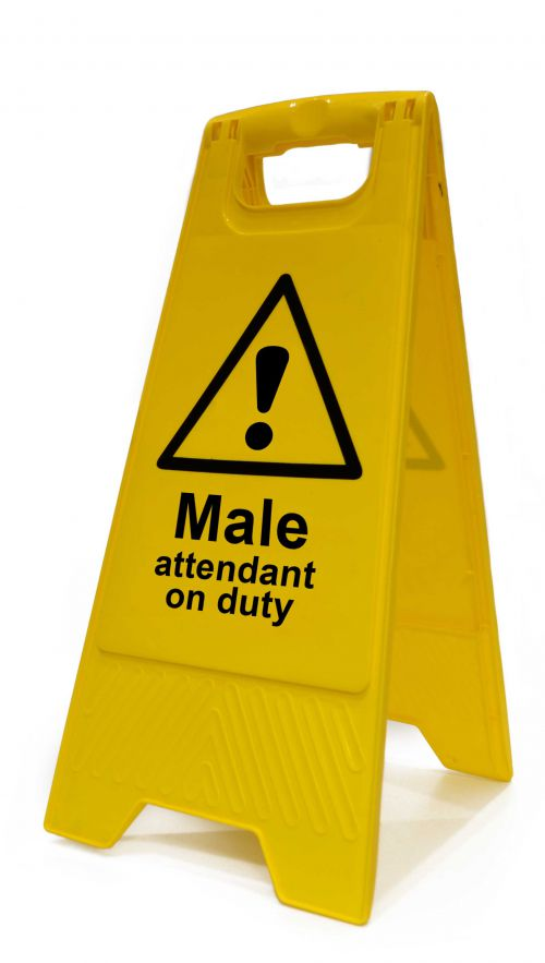 Male Attendant On Duty Heavy Duty A Board made from polypropylene and are printed on both sides. Size 620 x 300 x 450mm
