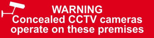 Self adhesive semi-rigid PVC Warning Concealed CCTV Cameras Operate In This Area Sign (200 x 50mm). Easy to fix; peel off the backing and apply.