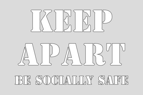 Keep Apart Be Socially Safe Stencil (600 x 400mm)