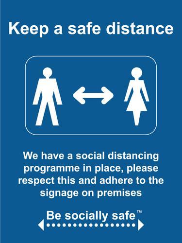Keep A Safe Distance Sign; Rigid 1mm PVC Board (600 x 800mm)